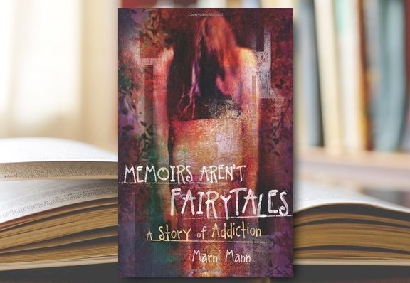 Memoirs Aren't Fairytales A Story of Addiction
