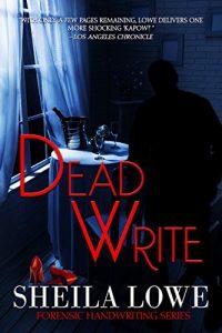 dead write by sheila lowe