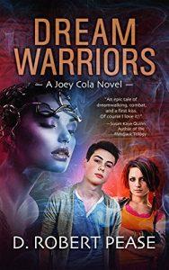 dream warriors by D. Robert Pease